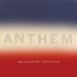 madeleine peyroux anthem 31-8