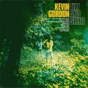 Nove Cartoline Dal Profondo Sud. Kevin Gordon – Tilt And Shine
