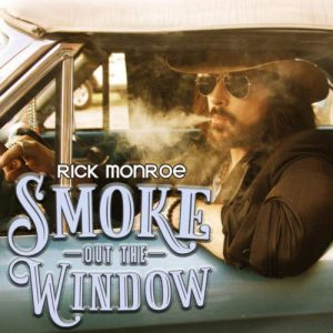 "Un ""Fuorilegge� Dalla Florida, Tra Country E Southern. Rick Monroe – Smoke Out The Window"