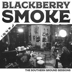 blackberry smoke southern ground sessions