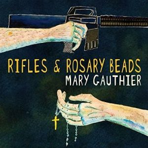 mary gauthier rifles & rosary beads