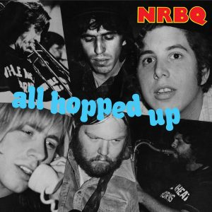 nrbq all hopped up