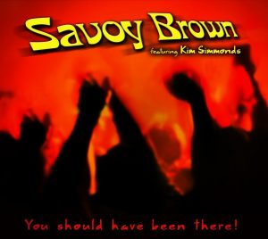 savoy brown you should have been there
