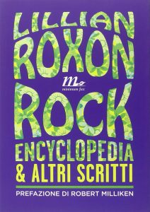 lillian roxon rock encyclopedia italiano
