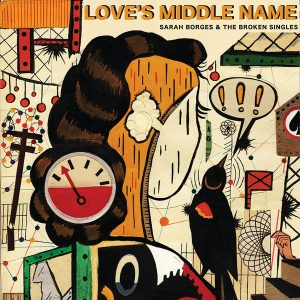 sarah borges love's middle name