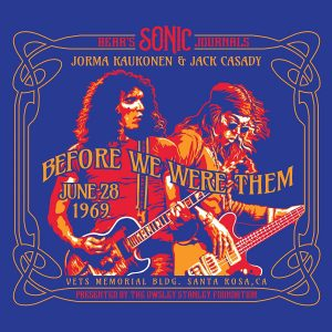 Jorma Kaukonen & Jack Casady - Bear's Sonic Journals Before We Were Them