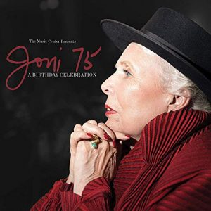 Various Artists Joni 75 A Birthday Celebration Joni Mitchell tribute concert