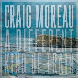 craig moreau a different kind of train