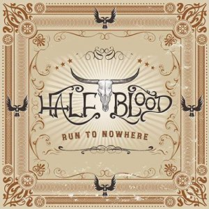 half blood run to nowhere