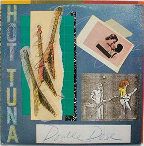 hot tuna double dose