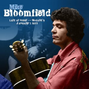 mike bloomfield late at night mccabe's 1977