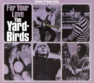 yardbirds for your love