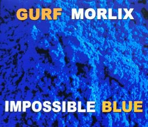 gurf morlix impossible blue