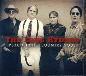 Gran Disco Ma…Non Potevano Pensarci Un Po' Prima? The Long Ryders – Psychedelic Country Soul