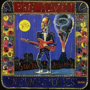 phil alvin un-sung stories
