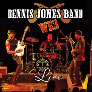 dennis jones band we3 live