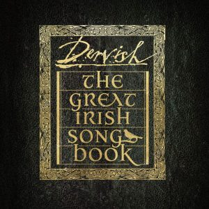 dervish great irish songbook