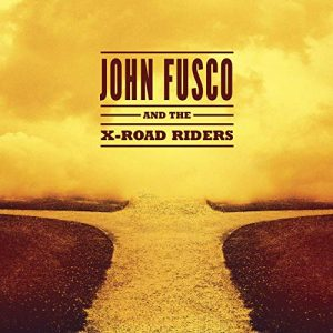 john fusco and the x-road riders
