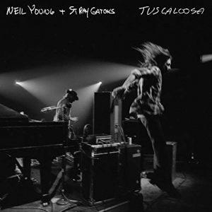 Ecco Il Disco Dal Vivo Che Aspettavamo Da 46 Anni! Neil Young & Stray Gators – Tuscaloosa
