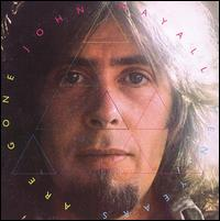 John_Mayall_Ten_Years_Are_Gone