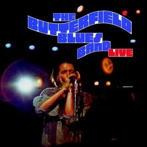 butterfield blues band live