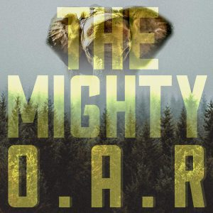 o.a.r. the mighty