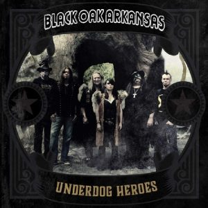 black oak arkansas underdog