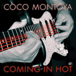 Un Trio Di Delizie Blues Alligator Per L'Estate 2. Coco Montoya - Coming In Hot