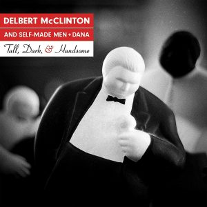delbert mcclinton tall dark and handsome