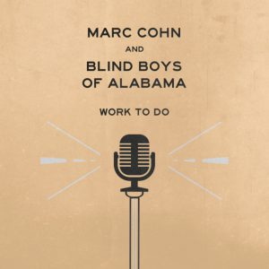 marc cohn blind boys of alabama work to do