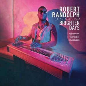 Tra Blues, Gospel E Rock, Un Chitarrista Eccezionale Con La Produzione Di Dave Cobb. Robert Randolph & Family Band - Brighter Days
