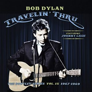 bob dylan travelin' thru bootle series vol.15