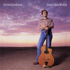 steve goodman santa ana winds