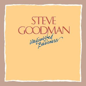 steve goodman unfinished business