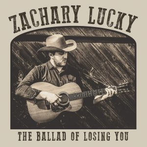 zachary lucky the ballad of losing you