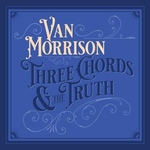 van morrison three chords & the truth