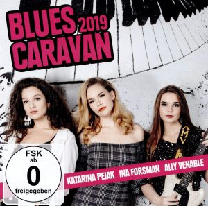 blues caravan 2019 Katarina Pejak, Ina Forsman, Ally Venable
