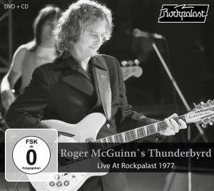Puro Rock Chitarristico Californiano, Da Parte Di Uno Di Quelli Che Lo Hanno Inventato! Roger McGuinn's Thunderbyrd – Live At Rockpalast 1977