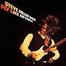 220px-Steve_Miller_Band_Fly_Like_an_Eagle