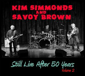kim simmond & savoy brown still live after 50 years