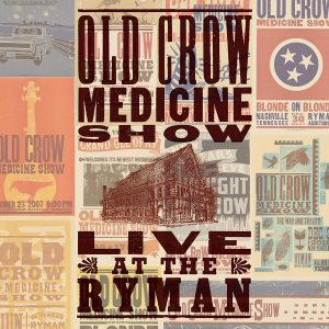 old crow medicine show live at the ryman