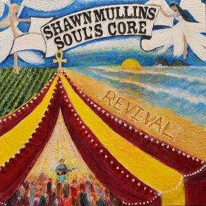 shawn mullins soul's core revival