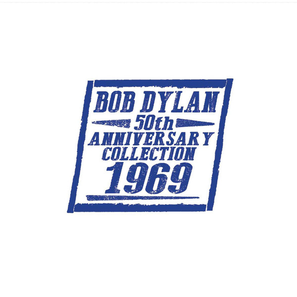bob dylan 50th anniversary collection 1969