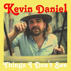 kevin daniel things i don't see