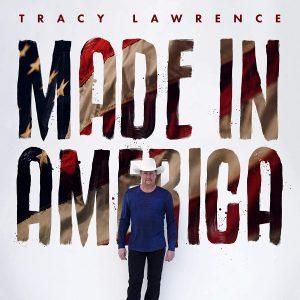 Vende Tanto, Ma Ci Sa Fare! Tracy Lawrence – Made In America