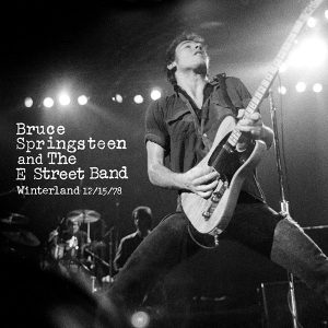 bruce springsteen winterland '78 15-12-78