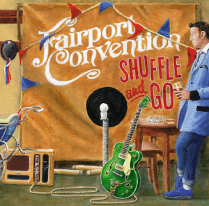 fairport convention shuffle and go