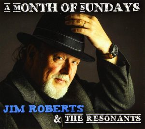 jim roberts and the resonants a month of sundays