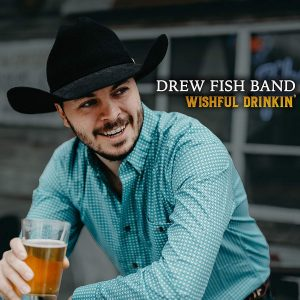 drew fish band wishful drinkin'
