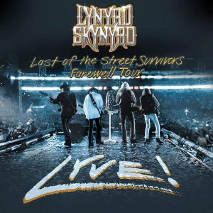 lynyrd skynyrd last of the street survivors tour lyve